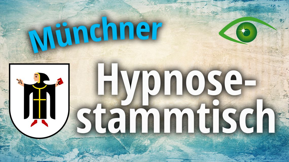 Münchner Hypnose-Stammtisch [Januar 2020]