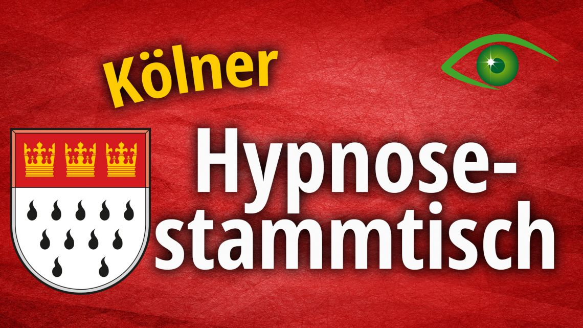 Kölner Hypnose-Stammtisch [Februar 2020]